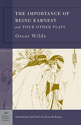 Importance Of Being Earnest And Four Other Plays By Wilde, Oscar/ Krauss, Kenneth (INT)